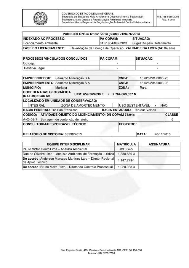 GOVERNO DO ESTADO DE MINAS GERAIS Secretaria de Estado de Meio Ambiente e Desenvolvimento Sustentável Subsecretaria de Ges...