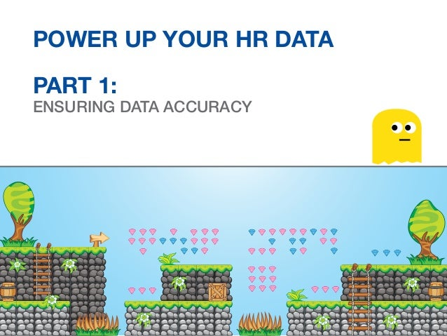 Power Up Your HR Data PART 1: Ensuring Data Accuracy