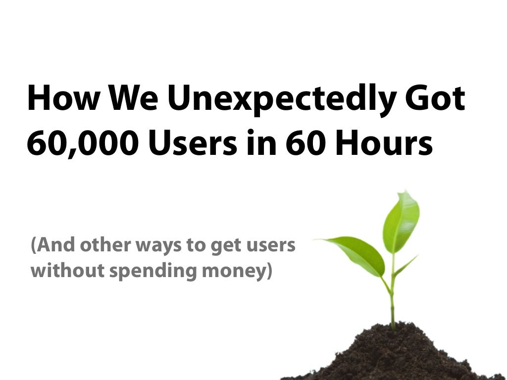 How We (Unexpectedly) Got 60K Users in 60 Hours