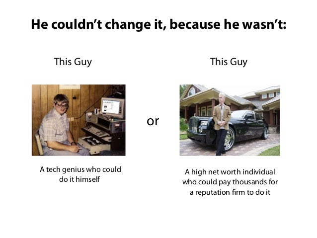 He couldn't change it, because he wasn't:     This Guy                          This Guy                           or A te...