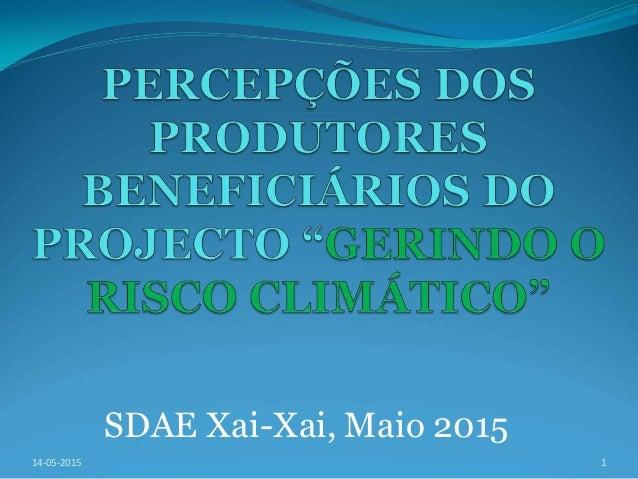 SDAE Xai-Xai, Maio 2015 114-05-2015