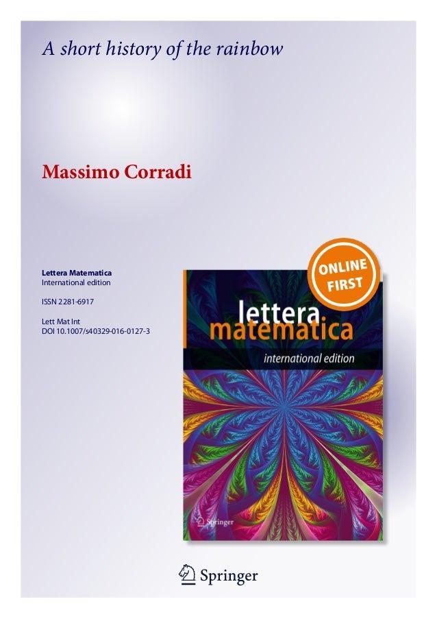 1 23 Lettera Matematica International edition ISSN 2281-6917 Lett Mat Int DOI 10.1007/s40329-016-0127-3 A short history of...
