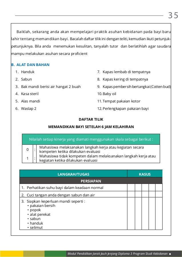 Modul Pendidikan Jarak Jauh Jenjang Diploma 3 Program Studi Kebidanan 35  Baiklah, sekarang anda akan mempelajari praktik...