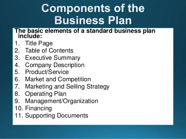 Good ... 7. The Basic Elements Of A Standard Business Plan ...