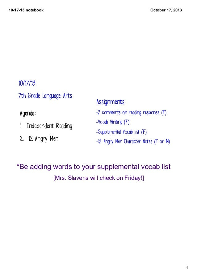 101713.notebook  October17,2013  10/17/13 7th Grade Language Arts  Assignments: -2 comments on reading response (F)  A...