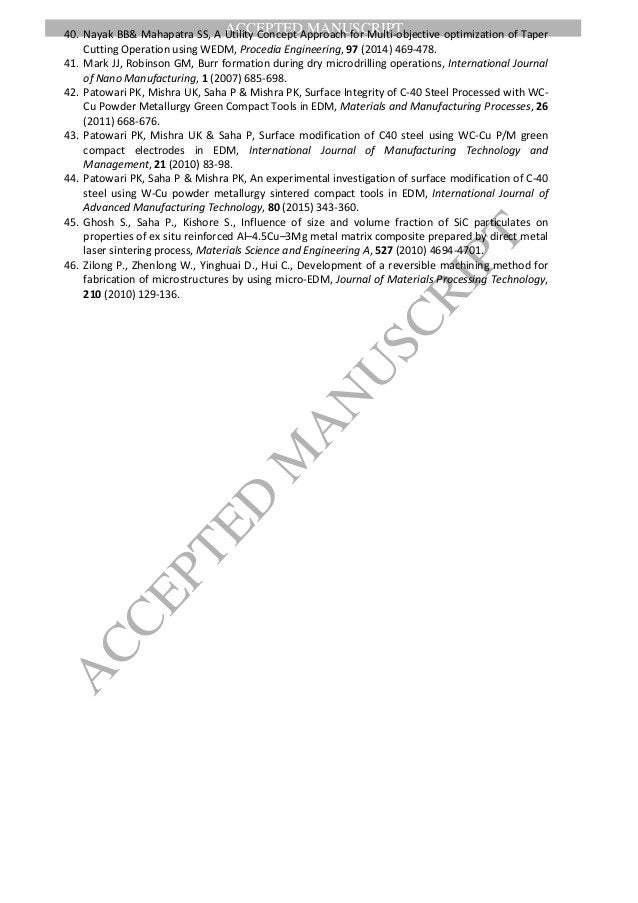ACCEPTED MANUSCRIPT ACCEPTED M ANUSCRIPT 40. Nayak BB& Mahapatra SS, A Utility Concept Approach for Multi-objective optimi...