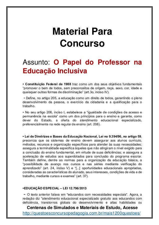 Centenas de Simulados e Materiais de Estudo, Acesse http://questoesconcursopedagogia.com.br/mais1200questoes/ Material Par...