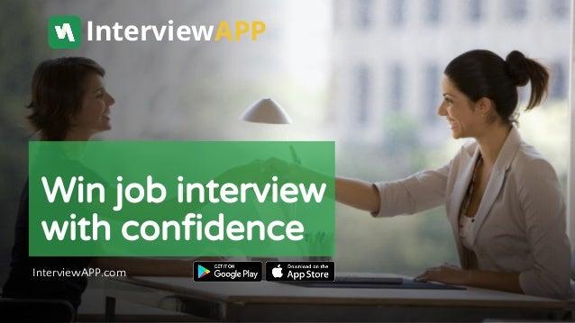Win job interview with confidence InterviewAPP.com InterviewAPP