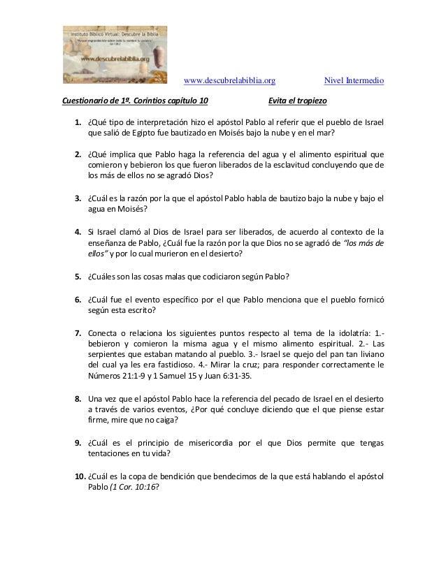 www.descubrelabiblia.org Nivel Intermedio Cuestionario de 1ª. Corintios capítulo 10 Evita el tropiezo 1. ¿Qué tipo de inte...