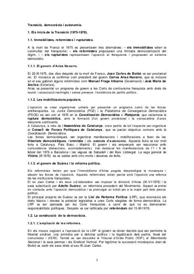1 Transició, democràcia i autonomia. 1. Els inicis de la Transició (1975-1978). 1.1. Immobilistes, reformistes i rupturist...