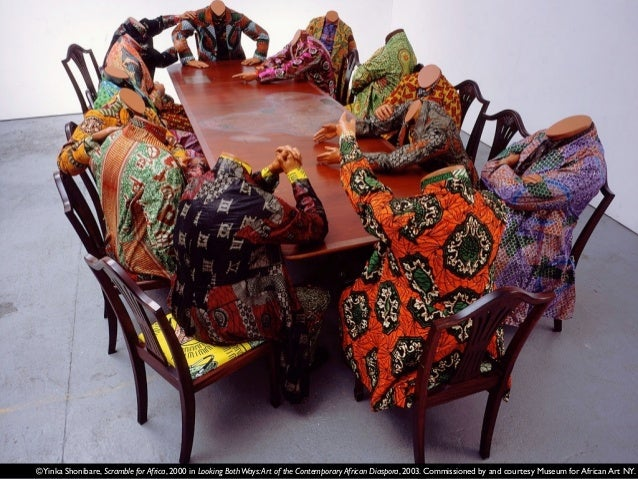 ©Yinka Shonibare, Scramble for Africa, 2000 in Looking BothWays:Art of the Contemporary African Diaspora, 2003. Commission...