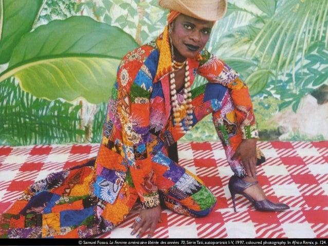 © Samuel Fosso, La Femme américaine libérée des années 70, Série Tati, autoportrait I-V, 1997, coloured photography. In Af...