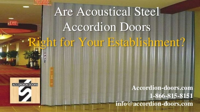 Are Accoustical Steel Accordion Doors Right For Your Establishment