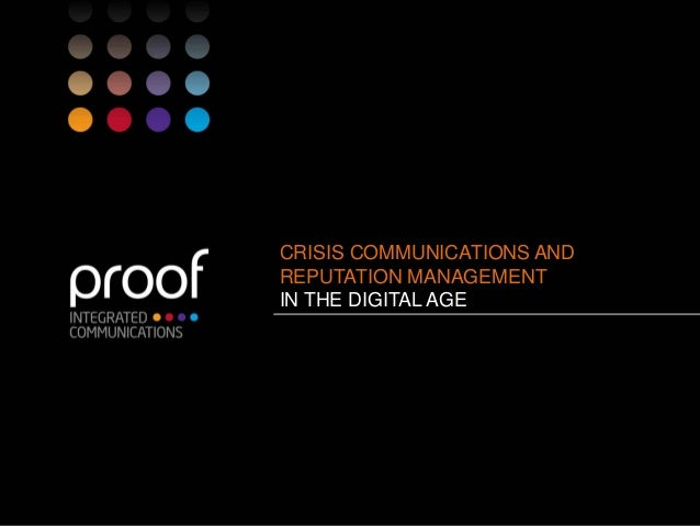 CRISIS COMMUNICATIONS AND REPUTATION MANAGEMENT IN THE DIGITAL AGE