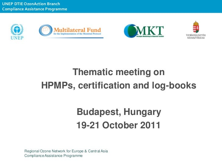UNEP DTIE OzonAction BranchCompliance Assistance Programme                        Thematic meeting on                   HP...