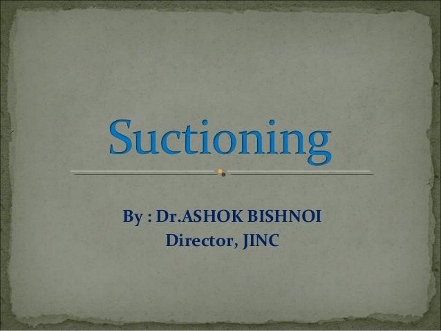 By : Dr.ASHOK BISHNOI Director, JINC