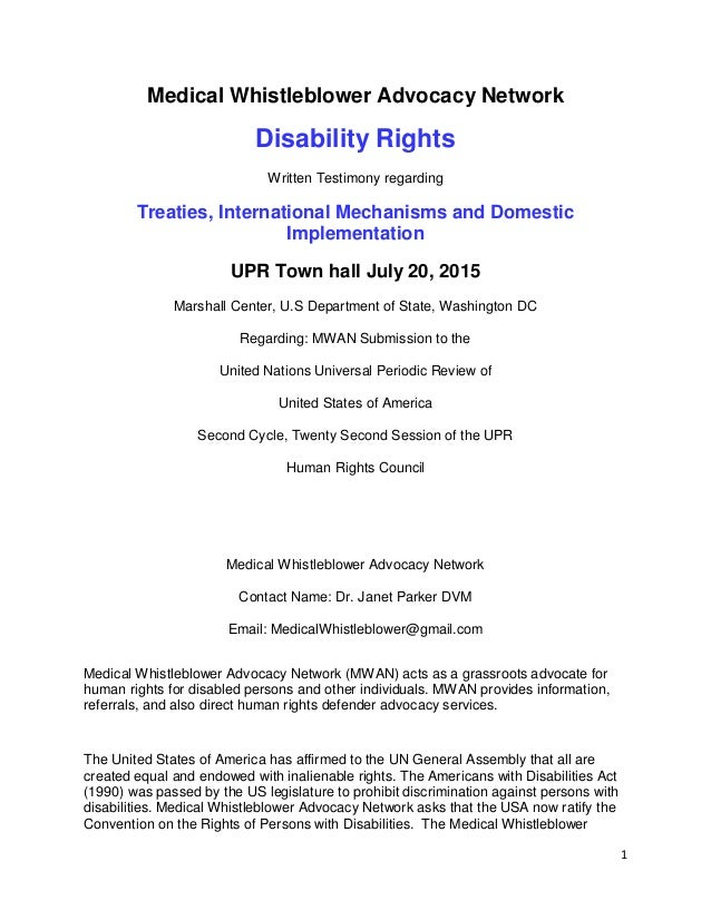 1 Medical Whistleblower Advocacy Network Disability Rights Written Testimony regarding Treaties, International Mechanisms ...