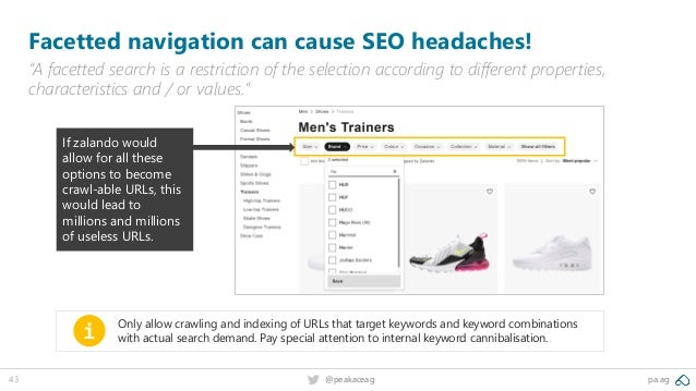 """pa.ag@peakaceag43 Facetted navigation can cause SEO headaches! """"A facetted search is a restriction of the selection accord..."""