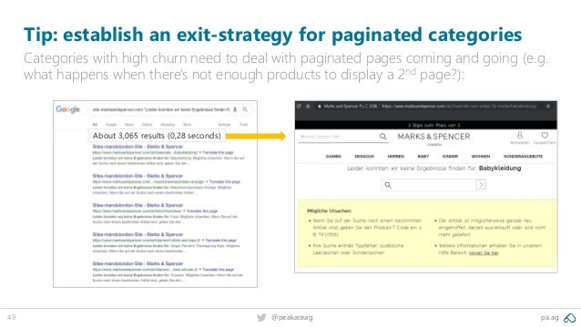 pa.ag@peakaceag49 Tip: establish an exit-strategy for paginated categories Categories with high churn need to deal with pa...
