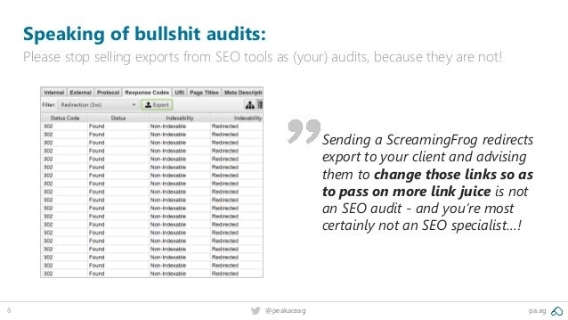 pa.ag@peakaceag8 Speaking of bullshit audits: Please stop selling exports from SEO tools as (your) audits, because they ar...