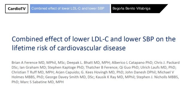 Bego�a Benito VillabrigaCombined effect of lower LDL-C and lower SBPCombined effect of lower LDL-C and lower SBP