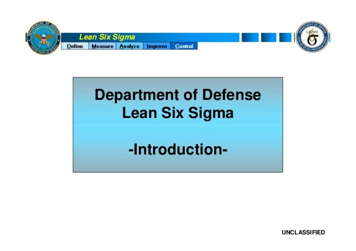 Lean Six Sigma        Department of Defense       Lean Six Sigma              -Introduction-                              ...