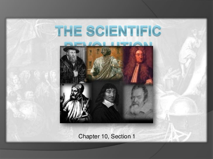 The Scientific Revolution<br />Chapter 10, Section 1<br />