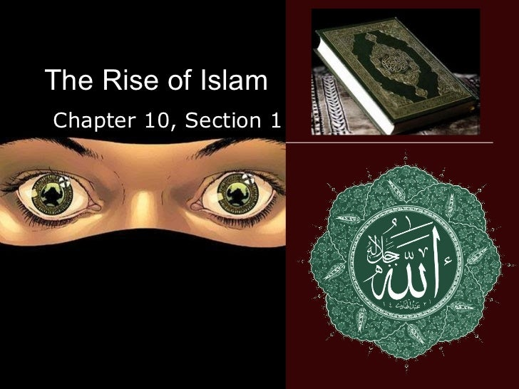 The Rise of Islam Chapter 10, Section 1