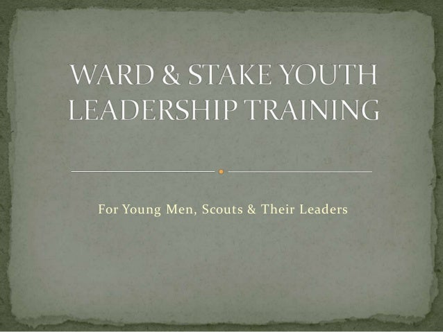 For Young Men, Scouts & Their Leaders