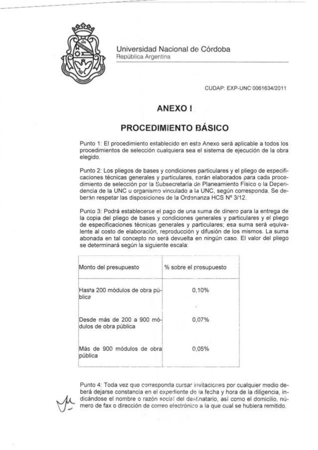 if;: Universidad Nacional de Córdoba República Argentina CUDAP: EXP-UNC0061634/2011 ANEXO I PROCEDIMIENTO BÁSICO Punto 1: ...