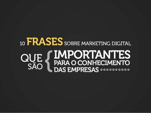 10 frases sobre Marketing Digital
