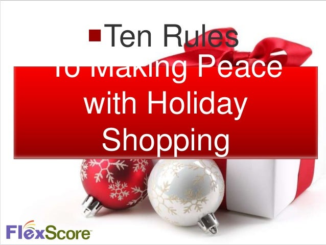 Ten Rules To Making Peace with Holiday Shopping
