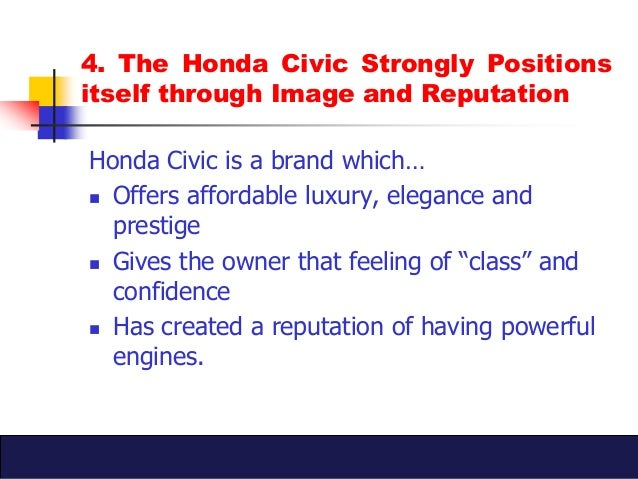 honda civic marketing plan How honda is using marketing to reinvigorate the brand and reboot sales honda is hoping to turn around a recent fall in sales and market share with a flurry of marketing activity aimed at reinvigorating public perceptions of the brand and talking up its new car launches.