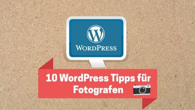 10 Wordpress Tipps für Fotografen | SEO, Pagespeed, Marketing & mehr