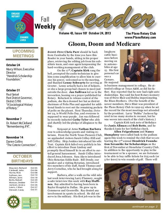Fall Weekly  Reader Volume 43, Issue 107 October 24, 2013  The Plano Rotary Club www.PlanoRotary.com  Gloom, Doom and Medi...