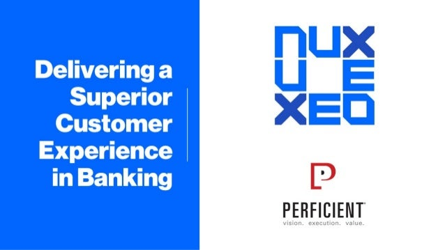 Delivering a Superior Customer Experience in Banking