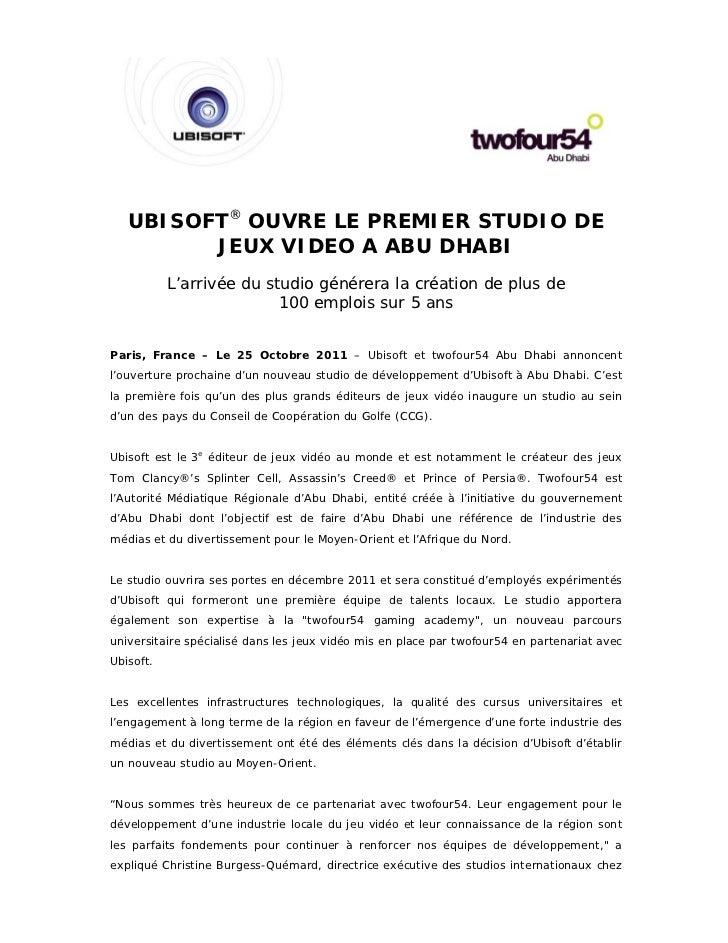 UBISOFT® OUVRE LE PREMIER STUDIO DE         JEUX VIDEO A ABU DHABI           L'arrivée du studio générera la création de p...