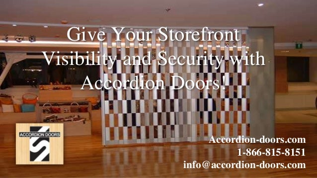Give Your Storefront Visibility And Security With Accordion Doors