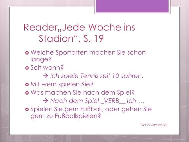 """Reader""""Jede Woche ins Stadion"""", S. 19  Welche Sportarten machen Sie schon lange?  Seit wann?  Ich spiele Tennis seit 10..."""