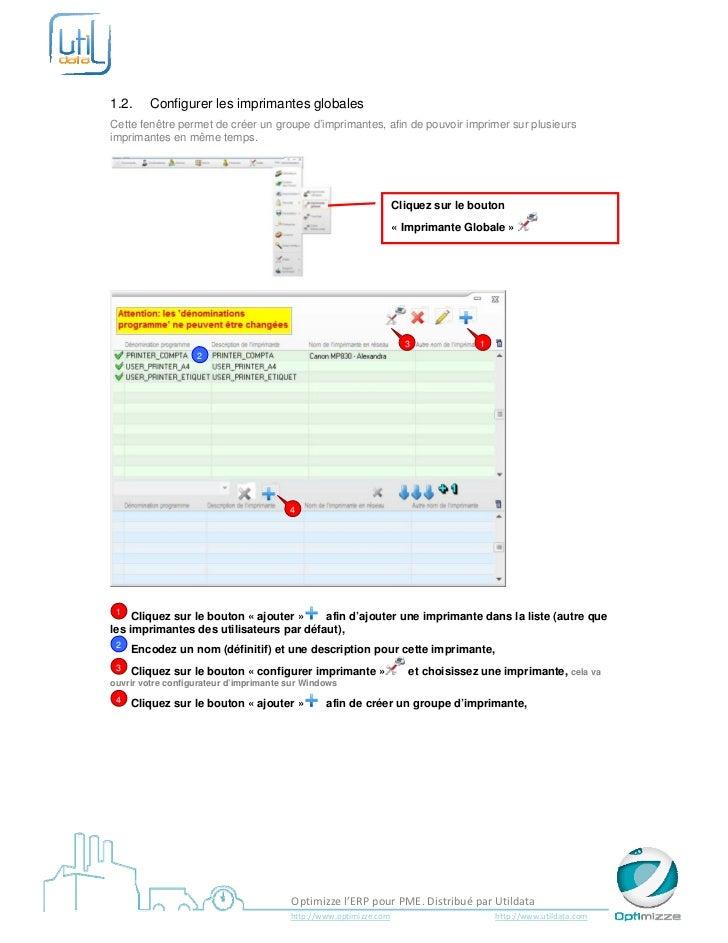 1.2.       Configurer les imprimantes globalesCette fenêtre permet de créer un groupe d'imprimantes, afin de pouvoir imp...
