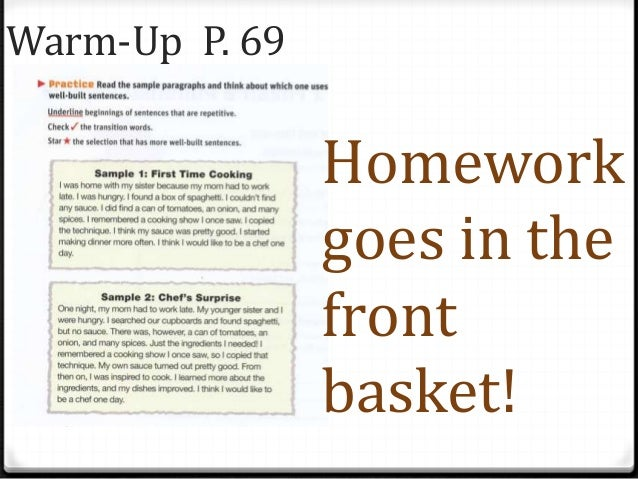 Warm-Up P. 69Homeworkgoes in thefrontbasket!