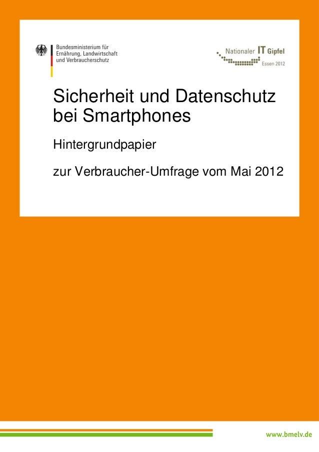 Sicherheit und Datenschutzbei SmartphonesHintergrundpapierzur Verbraucher-Umfrage vom Mai 2012