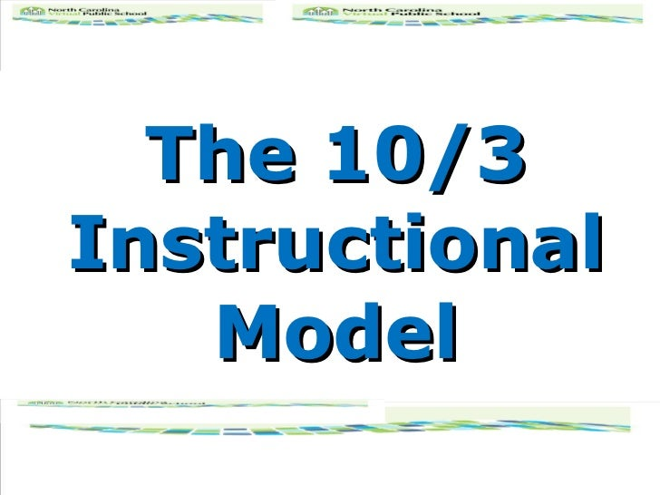 The 10/3 Instructional Model