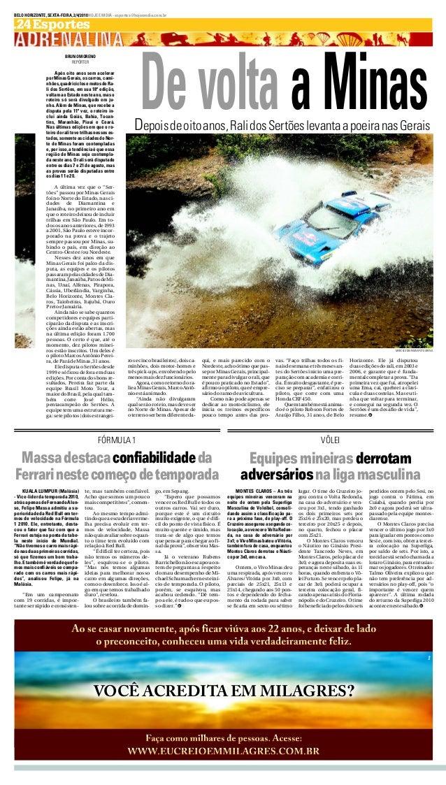 BELOHORIZONTE,SEXTA-FEIRA,2/4/2010HOJEEMDIA-esportes@hojeemdia.com.br .24Esportes Depoisdeoitoanos,RalidosSertõeslevantaap...