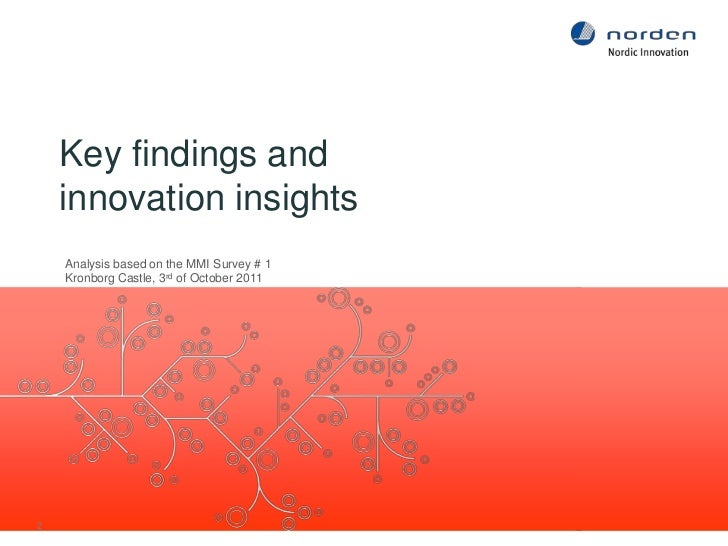 Key findings andinnovation insights<br />2<br />Analysis based on the MMI Survey # 1<br />Kronborg Castle, 3rd of October ...
