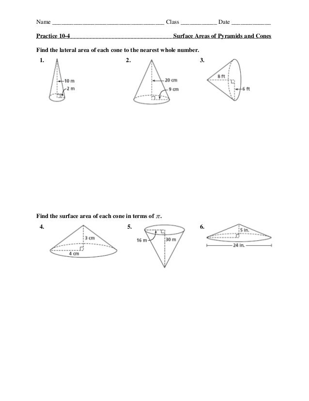 Name _____________________________________ Class ____________ Date _____________Practice 10-4 Surface Areas of Pyramids an...