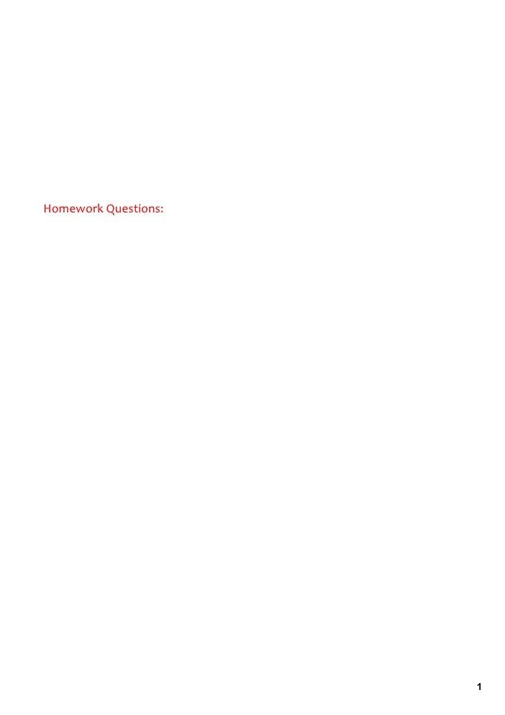 HomeworkQuestions:                           1
