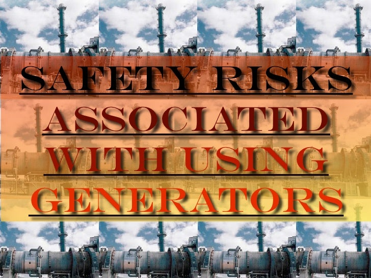 Safety Risks  Associated  With Using Generators