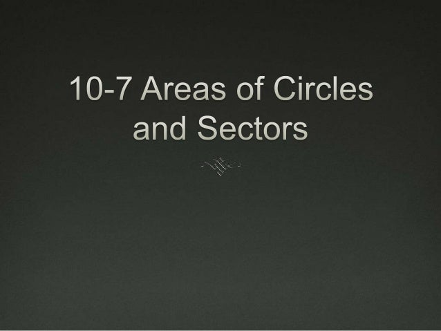 Essential Understanding You can find the area of a circle when you know its  radius. You can use the area of a circle to ...