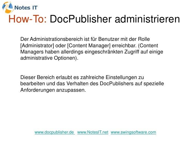 How-To: DocPublisher administrieren   Der Administrationsbereich ist für Benutzer mit der Rolle   [Administrator] oder [Co...